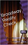 Broadway Reality Check (Could This Really Be Broadway? Book 2)