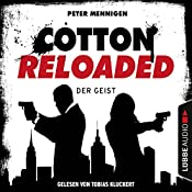 Der Geist (Cotton Reloaded 35) | Peter Mennigen