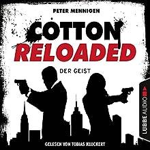 Der Geist (Cotton Reloaded 35) (       ungekürzt) von Peter Mennigen Gesprochen von: Tobias Kluckert