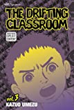 The Drifting Classroom, Vol. 3 (1421507242) by Kazuo Umezu