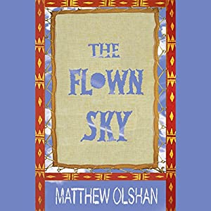 The Flown Sky Audiobook