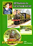 All Stations to Ventnor West Dvd - 02 at Havenstreet, Isle of Wight (Railway Branch Line, Trains)