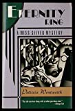 Eternity Ring: A Miss Silver Mystery (0060974427) by Wentworth, Patricia