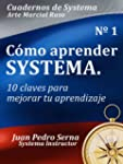 Cmo aprender Systema: 10 claves para...