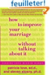 How to Improve Your Marriage Without...