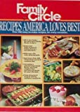 img - for Family Circle Recipes America Loves Best book / textbook / text book
