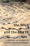The Bold and the Brave: A History of...