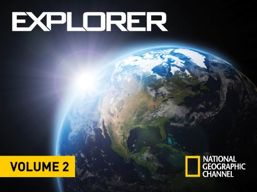 National Geographic Explorer Volume 2