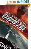 Maximum Speed: Pushing The Limit