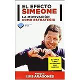 El efecto Simeone: La motivación como estrategia (Plataforma Actual)