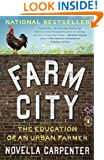 Farm City: The Education of an Urban Farmer