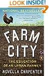 Farm City: The Education of an Urban...