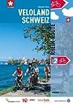 Veloland Schweiz 2: Rhein-Route: Die...