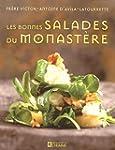 Les Les bonnes salades du monast�re