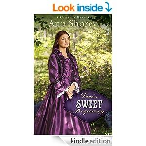 Love's Sweet Beginning (Sisters at Heart Book #3): A Novel