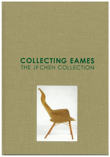 Collecting Eames: The JF Chen Collection (Collecting Eames: The JF Chen Collection)