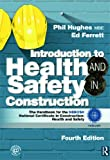 img - for Introduction to Health and Safety in Construction: The Handbook for the NEBOSH National Certificate in Construction:Health and Safety book / textbook / text book