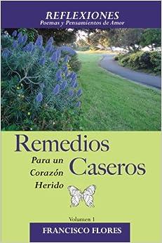 Reflexiones: Remedios Caseros para un Corazon Herido (Multilingual