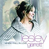 When I Fall In Love Lesley Garrett