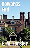 Image of Howards End - Enhanced E-Book Edition (Illustrated and Annotated. Includes Author Bio, Image Gallery + Audio Links)