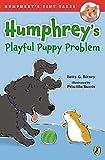 Humphreys Playful Puppy Problem (Humphreys Tiny Tales)