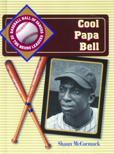 Cool Papa Bell (Baseball Hall of Famers of the Negro Leagues) (Cool Papa Bell compare prices)