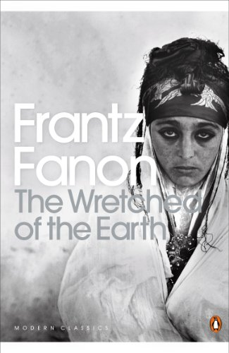 The Wretched of the Earth (Penguin Modern Classics)