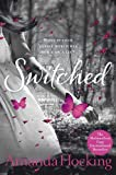 Switched: Book One in the Trylle Trilogy (Trylle Trilogy Young Adult Edn) Amanda Hocking