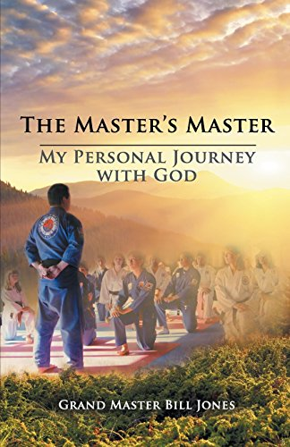The Master's Master: My Personal Journey with God
