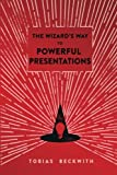 img - for The Wizard's Way to Powerful Presentations book / textbook / text book