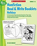 img - for Nonfiction Read & Write Booklets: Holidays: 10 Interactive Reproducible Booklets That Help Students Build Content Knowledge and Reading Comprehension Skills (Best Practices in Action) book / textbook / text book