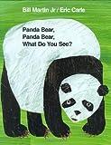 img - for Panda Bear, Panda Bear, What Do You See? [Hardcover] [BYR] (Author) Bill Martin Jr., Eric Carle book / textbook / text book