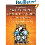 Architecture et géometrie sacrees dans le monde