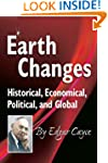 Earth Changes: Historical, Economical...