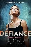 Defiance. Lili St. Crow