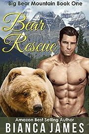 Bear Rescue: Paranormal Bear Shifter Romance (Big Bear Mountain Book 1)