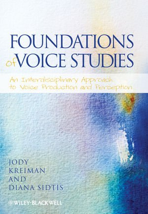 Foundations of Voice Studies: An Interdisciplinary...