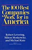 The 100 Best Companies to Work for in America (0201157748) by Levering, Robert
