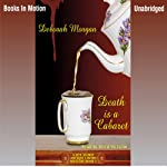 Death is a Cabaret: Antique Lover's Mysteries (       UNABRIDGED) by Deborah Morgan Narrated by Reed McColm