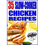 35 Slow Cooker Chicken Recipes ~ Jean Pardue