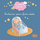 img - for Histoires pour faire dodo (Histoires   raconter pour les b b s) (French Edition) book / textbook / text book