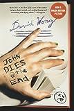 John Dies at the End David Wong