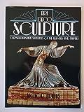 Art Deco Sculpture: Chryseloephantine Statues of the Twenties and Thirties (0312052510) by Arwas, Victor