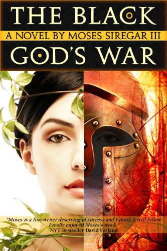 Kindle Nation Bargain Book Alert: 4.5 stars - 23 out of 25 Rave Reviews for THE BLACK GOD'S WAR by Moses Siregar III - Just 99 Cents for a Limited Time