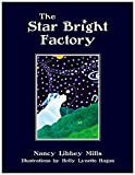 The Star Bright Factory