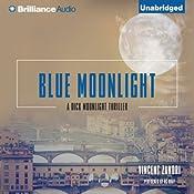 Blue Moonlight: Dick Moonlight, Book 3 | Vincent Zandri