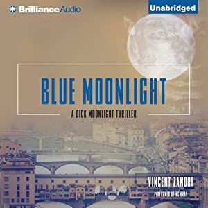 Blue Moonlight: Dick Moonlight, Book 3 | [Vincent Zandri]