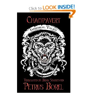 Champavert: Immoral Tales by Petrus Borel and Brian Stableford