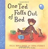 One Ted Falls Out Of Bed by Donaldson, Julia (2005) Paperback Julia Donaldson