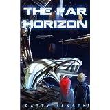 The Far Horizon: Science Fiction for kids 9-12 ~ Patty Jansen